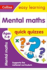 Mental Maths Quick Quizzes Ages 7-9: Prepare for school with easy home learning (Collins Easy Learning KS2) Kindle Edition