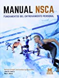 Manual NSCA. Fundamentos del entrenamiento personal (Color) (Deportes)