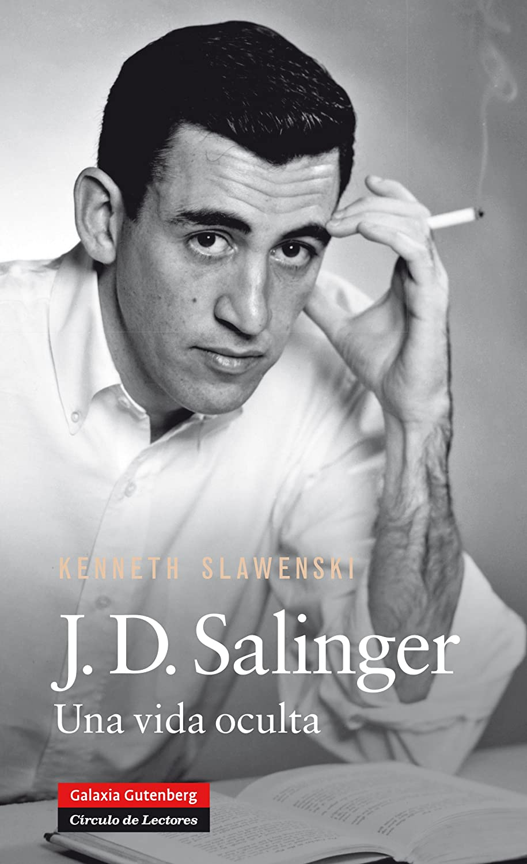 J.D. Salinger: Una vida oculta (Biografías y Memorias) eBook ...