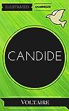 Candide: By Voltaire : Illustrated & Unabridged (Free Bonus Audiobook)