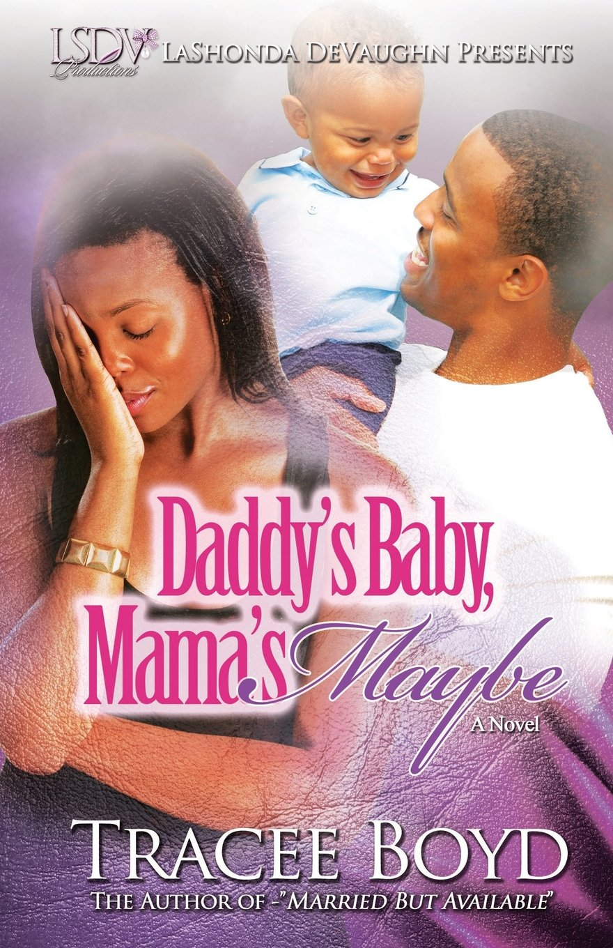 Daddy's Baby Mamas Maybe ebook
