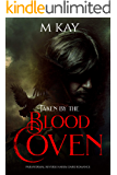 Taken by the Blood Coven: Paranormal Reverse Harem Dark Romance
