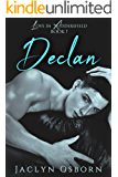 Declan (Love in Addersfield Book 1)
