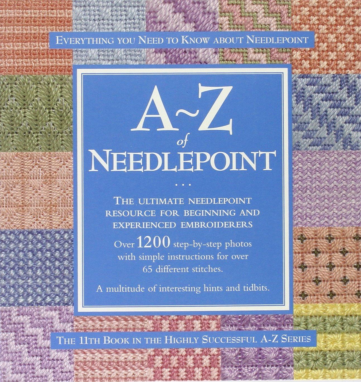 Read Online A-Z of Needlepoint (A-Z Needlework 11) pdf