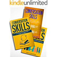 Storytelling: 3 Books in 1 - Useful Methods and Advice to Conquer Small Talk, How to Use Storytelling in Your Communication, Discover the #1 Tactics to Become a Master at Social Communication