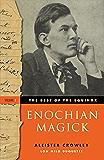 The Best of the Equinox, Enochian Magic: Volume I: 1