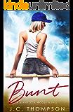 Bunt (Minnesota Moose Book 1)