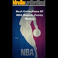 Memes: Best Collections Of NBA Memes, Funny Memes (NBA Memes 1)