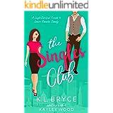 The Singles Club: A Millionaire Sweet Guy Rom Com (Club Series Book 4)