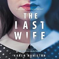 The Last Wife: A Novel