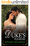For the Duke's Pleasure (Ducal Encounters Series 1 Book 4)