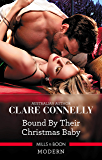 Bound By Their Christmas Baby (Christmas Seductions Book 2)