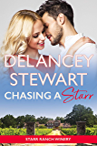 Chasing a Starr: A city girl meets cowboy contemporary romance (Starr Ranch Winery Book 1)