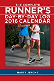 The Complete Runner's Day-by-Day Log 2016 Calendar