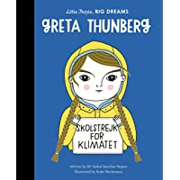 Greta Thunberg (Little People, Big Dreams): 40