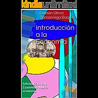 Introducción a la Economía 1: Introducción a la Economía: Macro economía