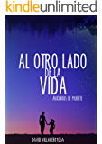 Al otro lado de la vida: Augurios de muerte (Spanish Edition)