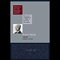 Prince Saionji: Japan (Makers of the Modern World)