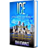 ICE - MARK KANE MYSTERIES - BOOK TWO: A Private Investigator CLEAN MYSTERY & SUSPENSE SERIES with more Twists and Turns than a Roller Coaster
