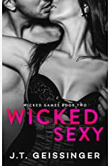 Wicked Sexy (Wicked Games Book 2) Kindle Edition