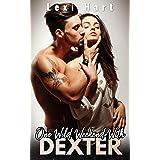 One Wild Weekend With Dexter: A Steamy Suspense Romance