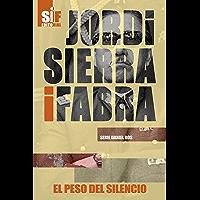 El peso del silencio (Serie Daniel Ros nº 3) (Spanish Edition)