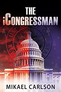 The iCongressman (The Michael Bennit Series Book 2)