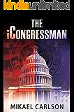 The iCongressman (The Michael Bennit Series Book 2)