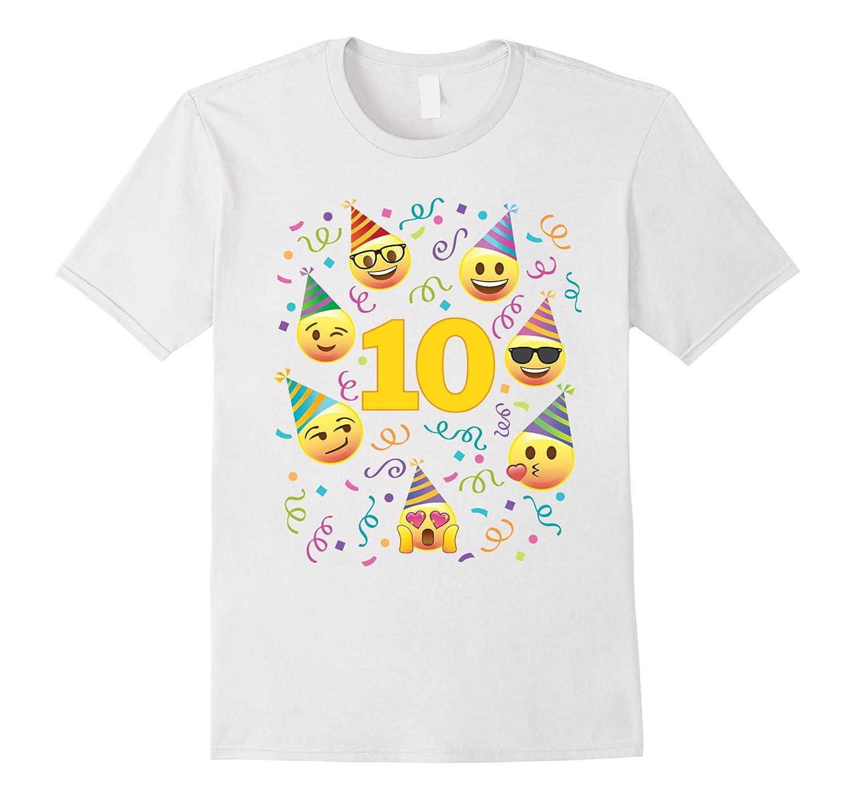 Emoji Birthday Shirt For 10 Ten Year Old Girl Boy Party