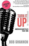 Turn it Up!: American Radio Tales 1946-1996