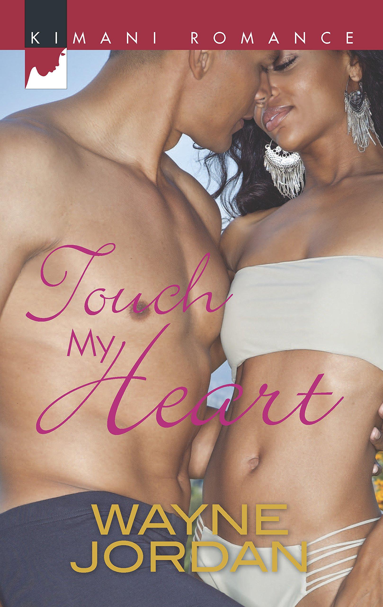 Amazon.com: Touch My Heart (Harlequin Kimani Romance) (9780373863358):  Wayne Jordan: Books