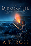 The Mirror of Life (The Word and the Sword Book 2)