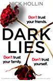 Dark Lies: An unputdownable crime thriller with gripping mystery and suspense (Detective Rhodes and Radley crime series Book 1)