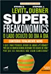 Superfreakonomics: o Lado Oculto do dia a dia