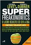 Superfreakonomics: o Lado Oculto do dia a dia