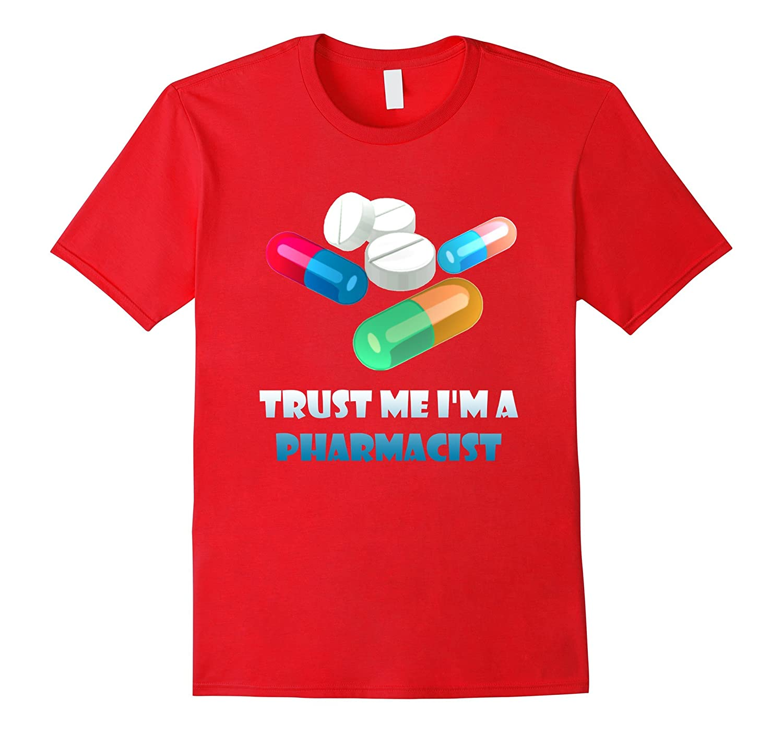 Pharmacist T-shirt - Trust Me Im a Pharmacist-PL