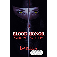 Blood Honor: American Yakuza IV book cover