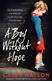 A Boy Without Hope (English Edition)
