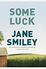 Some Luck: A novel (The Last Hundred Years Trilogy: A Family Saga Book 1) Kindle Edition