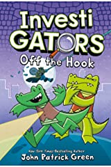 InvestiGators: Off the Hook (InvestiGators, 3) Hardcover