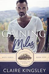 Gaining Miles: A Miles Family Novella (The Miles Family Book 5) Kindle Edition