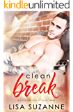Clean Break (A Little Like Destiny Book 3)