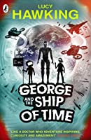George And The Ship Of Time (George's Secret Key