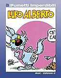 Lupo Alberto n. 1 (iFumetti Imperdibili): Il mensile di Lupo Alberto n. 1, dicembre 1983