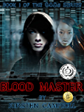 Blood Master: Book 1 of The G.O.D.s Series