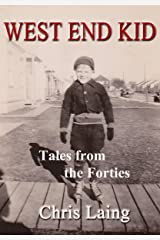 West End Kid: Tales from the Forties Kindle Edition