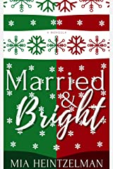 Married & Bright Kindle Edition
