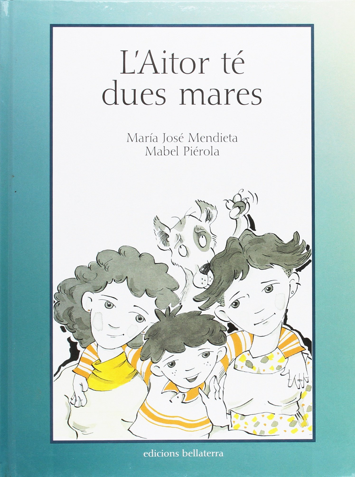 L'Aitor Te Dues Mares: Amazon.es: Mendieta, Pierola: Libros