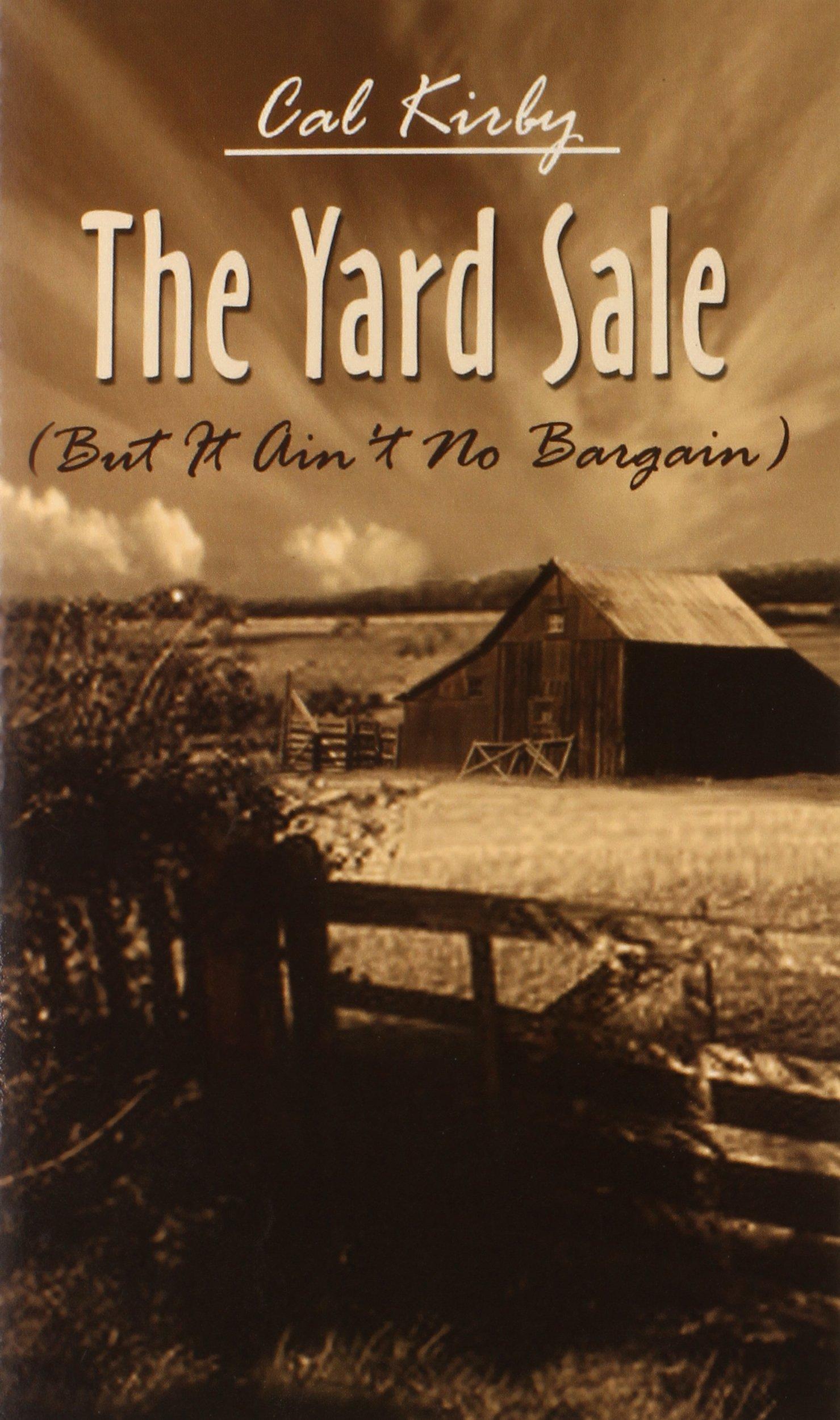 Yard Sale: But It Ain't No Bargain PDF