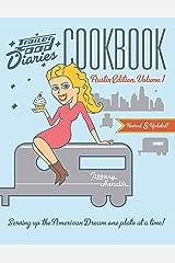 Trailer Food Diaries Cookbook: Austin Edition, Volume 1 (American Palate) Kindle Edition
